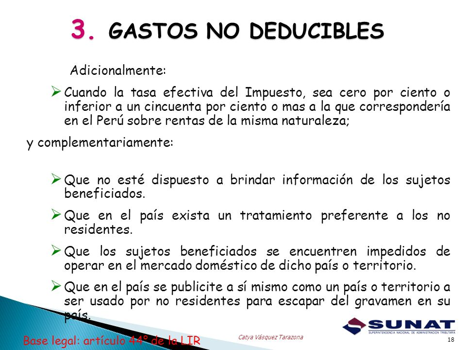 3. GASTOS NO DEDUCIBLES Adicionalmente: