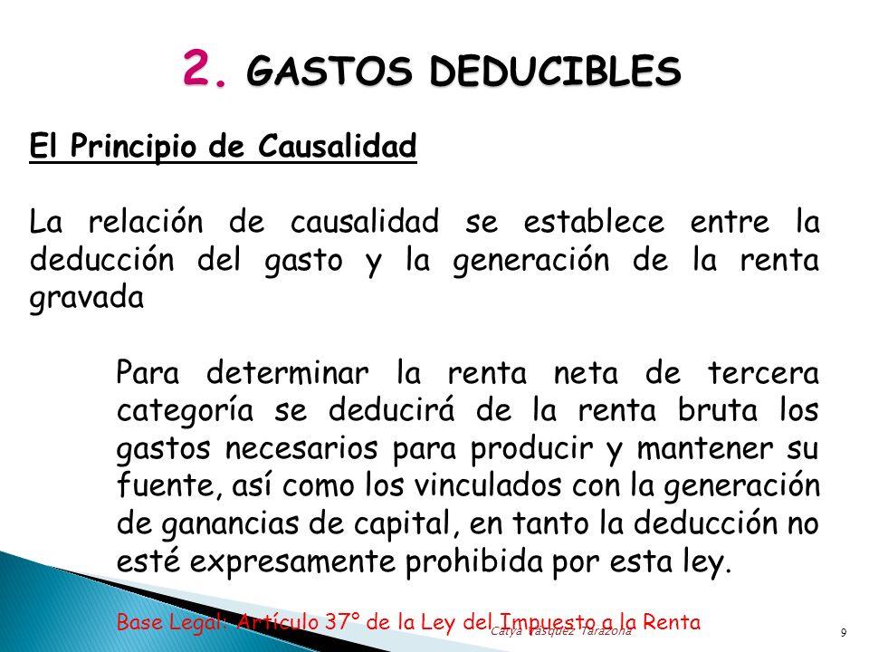 2. GASTOS DEDUCIBLES El Principio de Causalidad