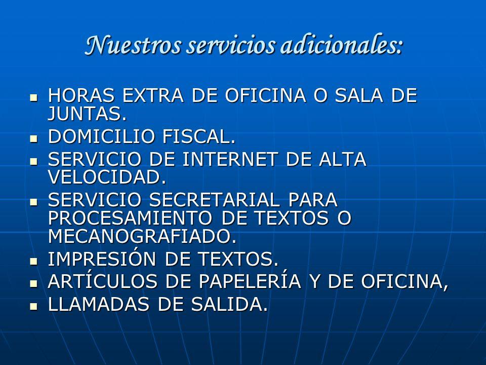 Nuestros servicios adicionales: