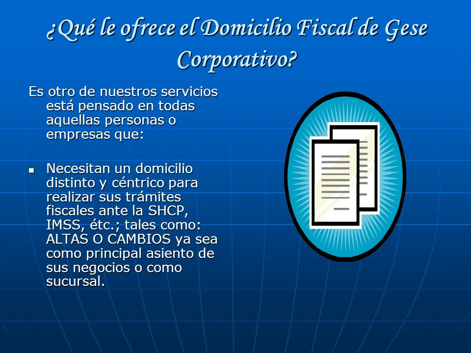 ¿Qué le ofrece el Domicilio Fiscal de Gese Corporativo