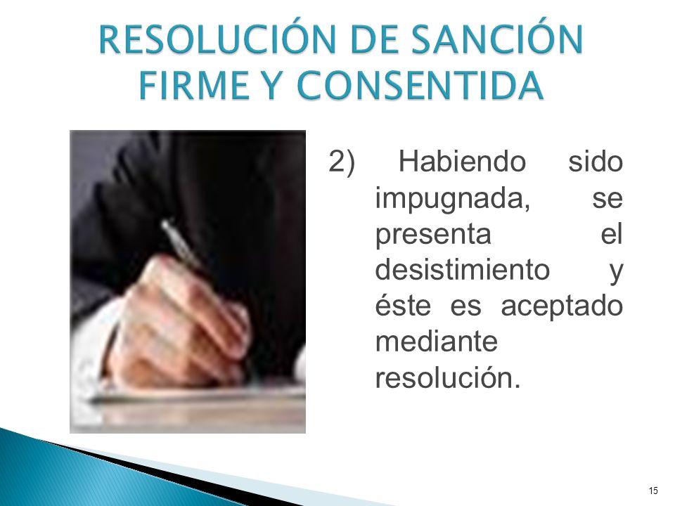 RESOLUCIÓN DE SANCIÓN FIRME Y CONSENTIDA