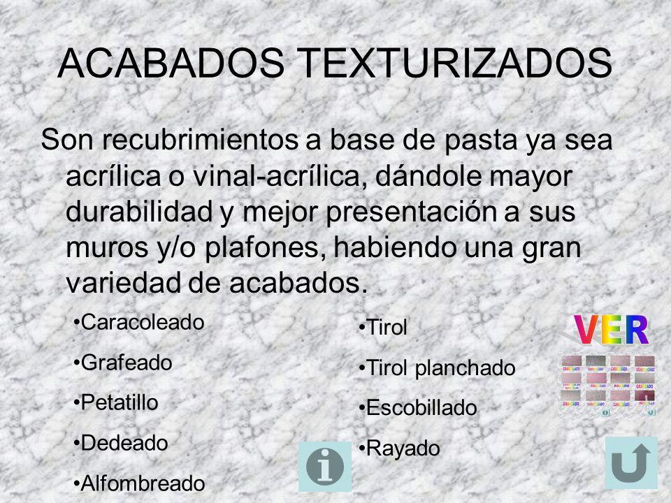 ACABADOS TEXTURIZADOS