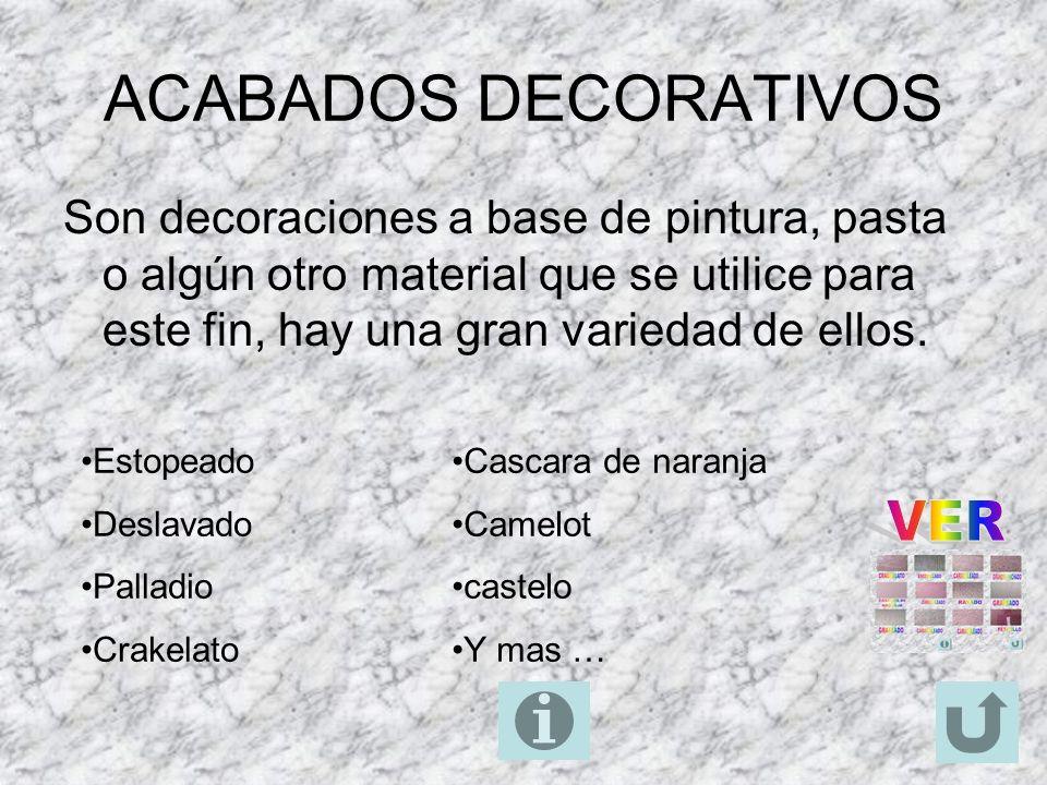 ACABADOS DECORATIVOS VER