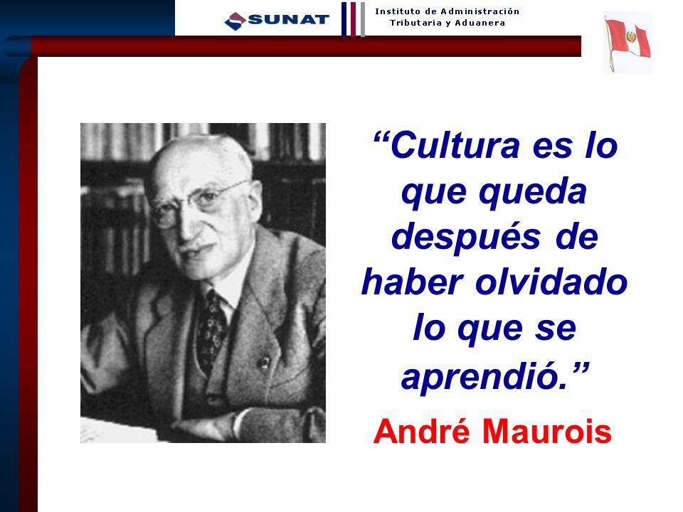 Cultura es lo que queda después de haber olvidado lo que se aprendió