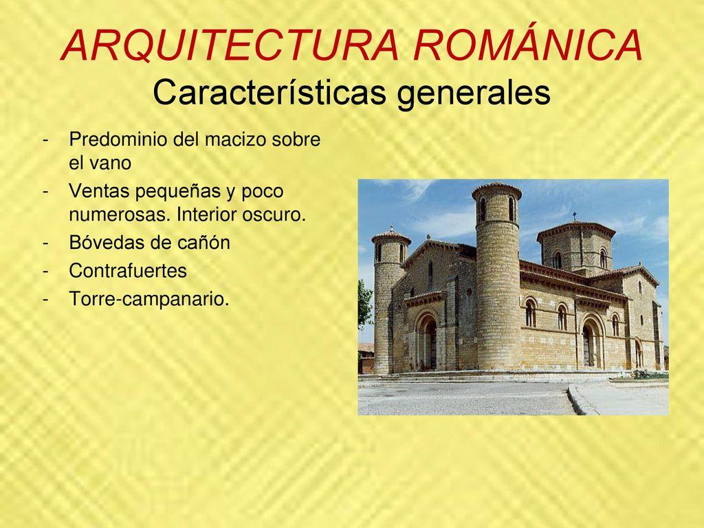 Arte de la edad media rom nico g tico y musulm n ppt for Caracteristicas de la arquitectura