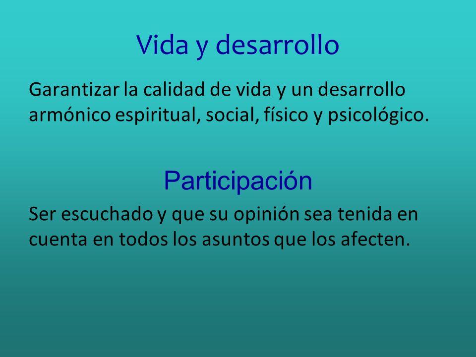Vida y desarrollo Participación