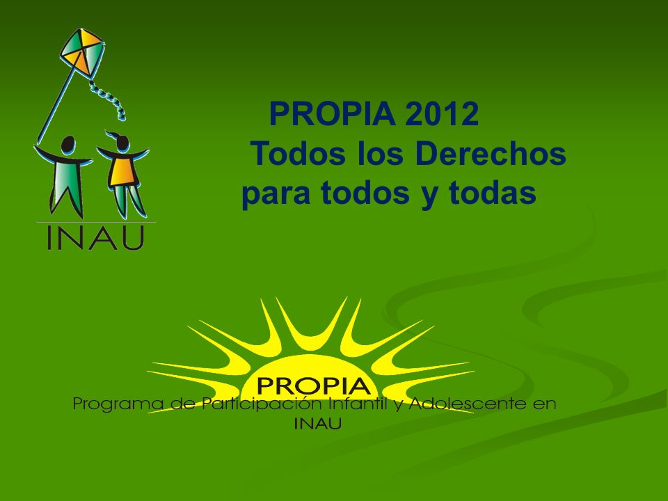 PROPIA 2012 Todos los Derechos para todos y todas