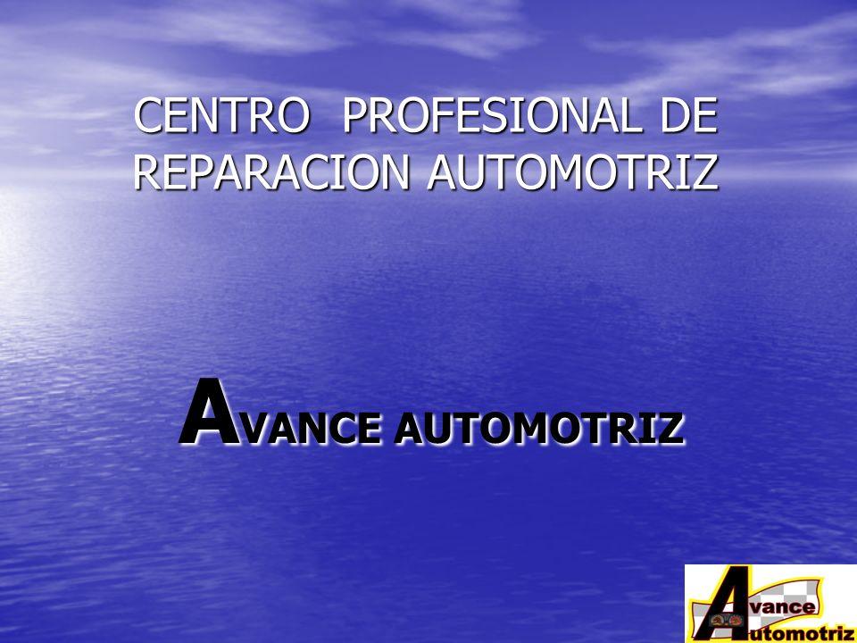 CENTRO PROFESIONAL DE REPARACION AUTOMOTRIZ