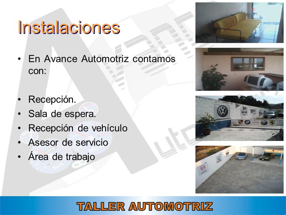Instalaciones En Avance Automotriz contamos con: Recepción.