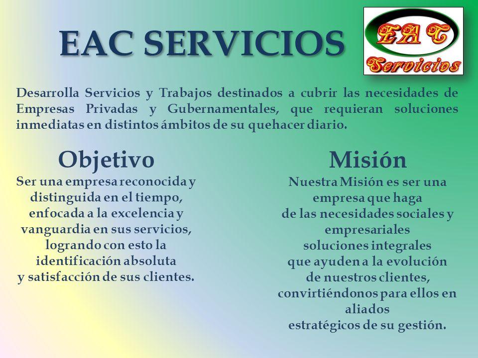EAC SERVICIOS Objetivo Misión