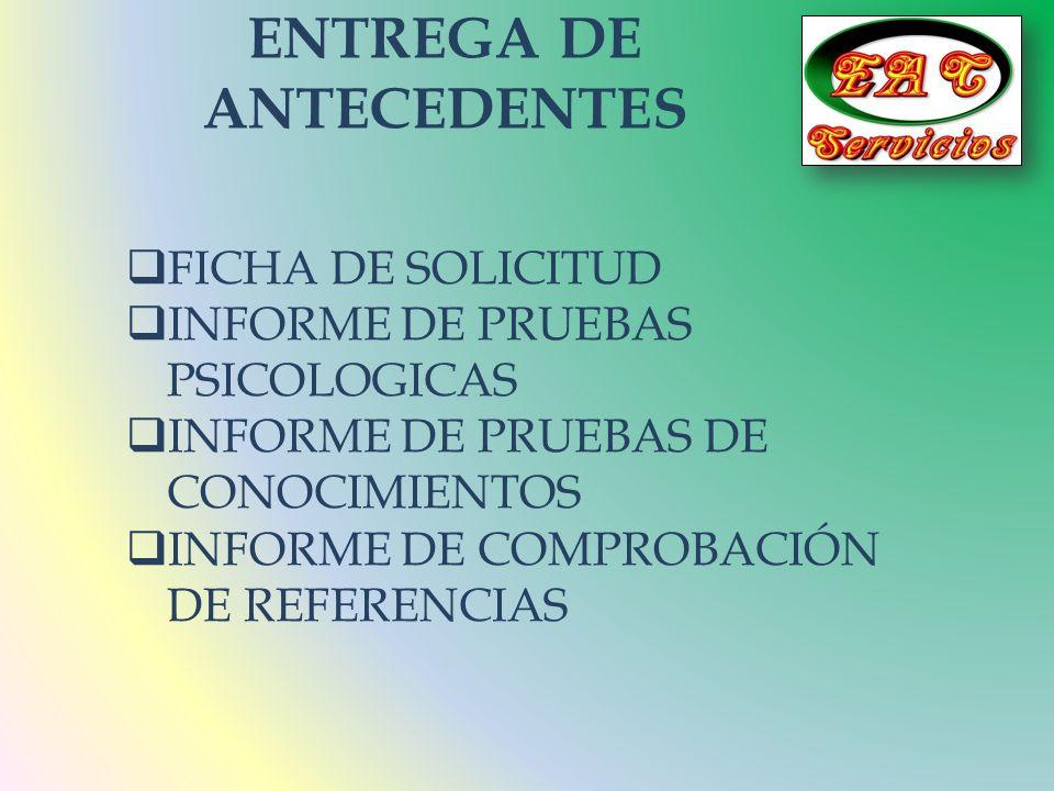 ENTREGA DE ANTECEDENTES