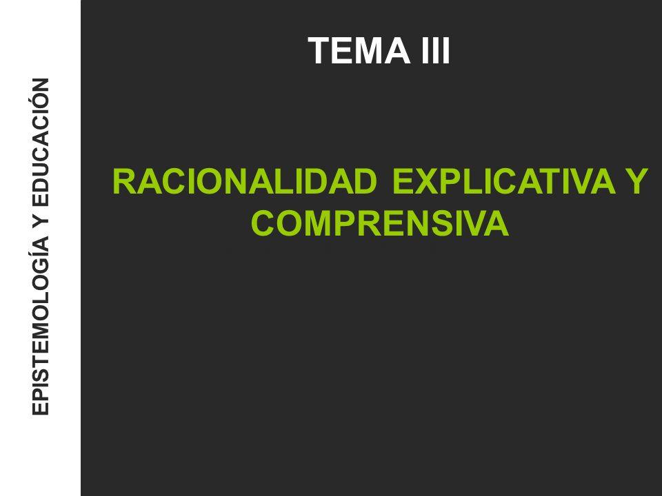 RACIONALIDAD EXPLICATIVA Y COMPRENSIVA