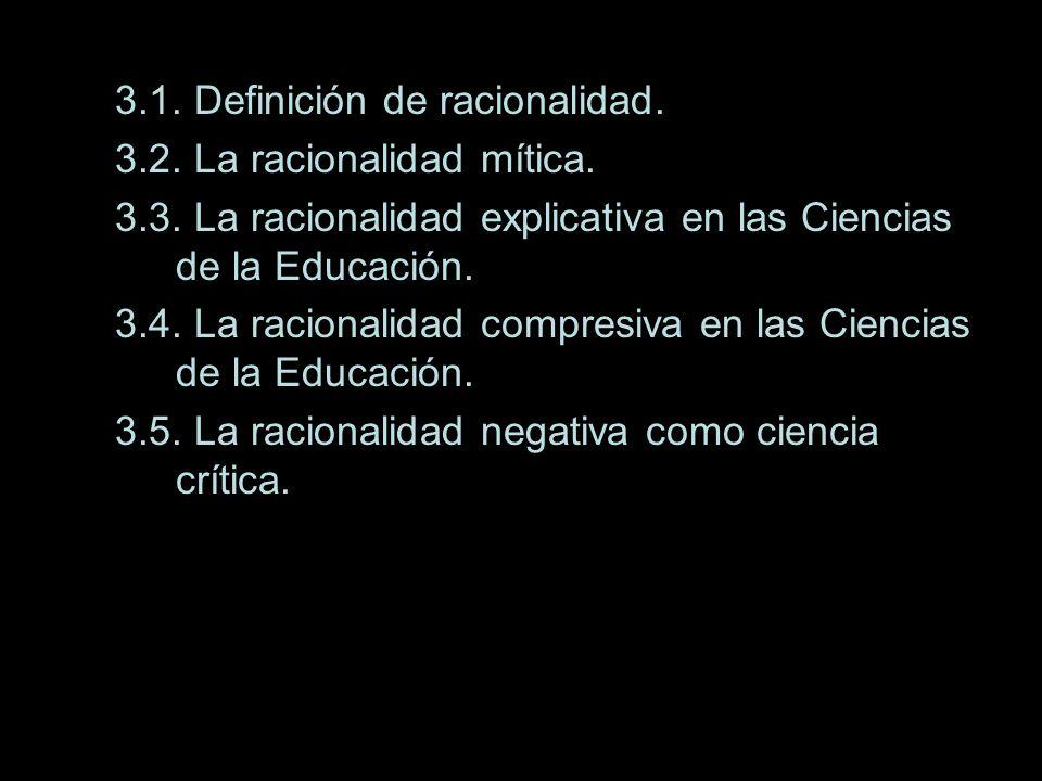 3.1. Definición de racionalidad.