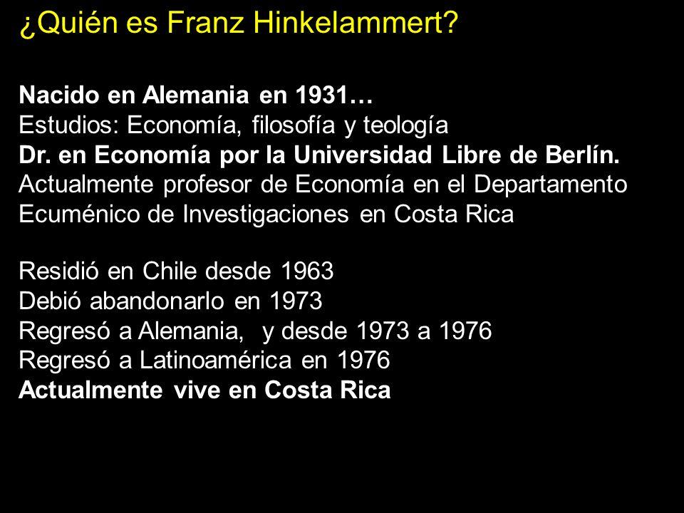 ¿Quién es Franz Hinkelammert
