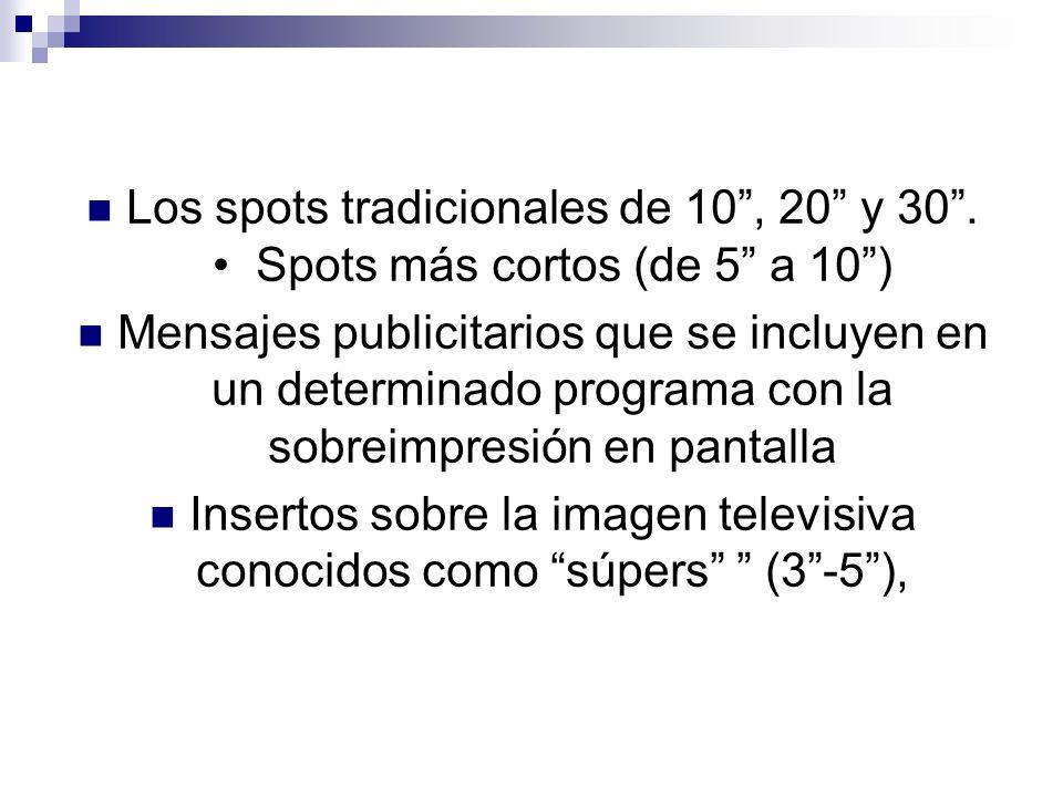 Insertos sobre la imagen televisiva conocidos como súpers (3 -5 ),