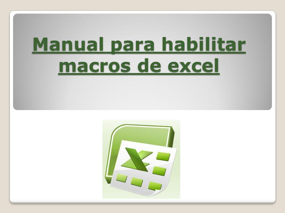 Manual para habilitar macros de excel