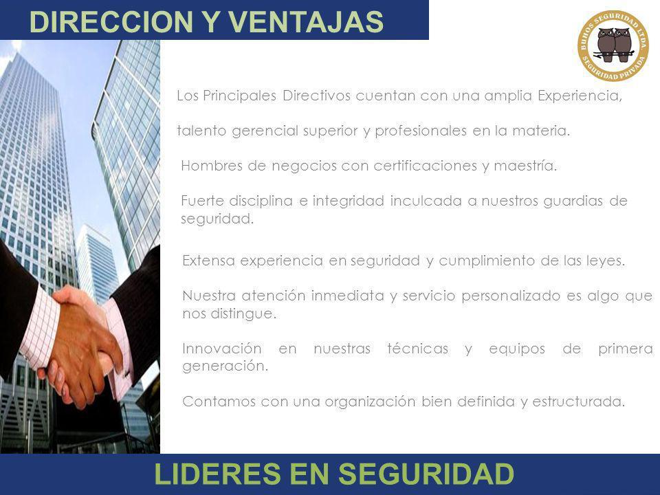 DIRECCION Y VENTAJAS LIDERES EN SEGURIDAD