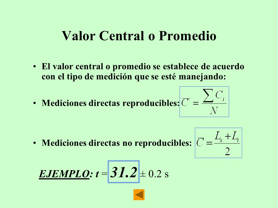 Valor Central o Promedio