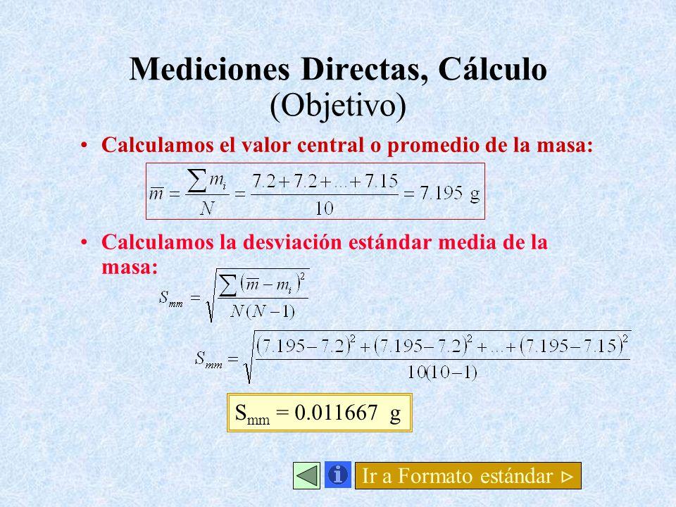 Mediciones Directas, Cálculo (Objetivo)