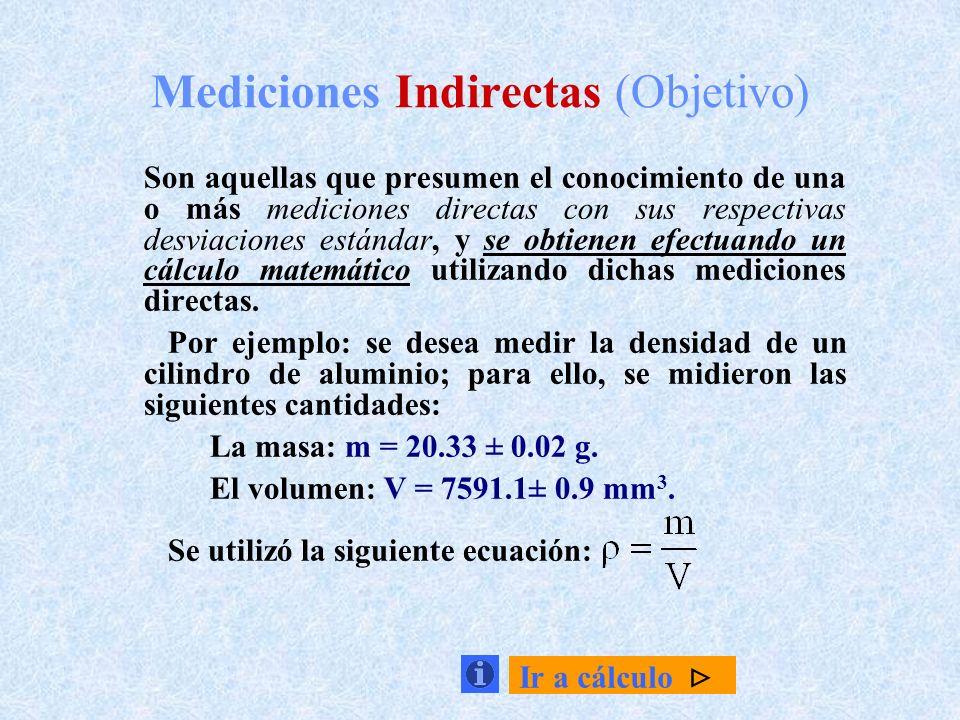 Mediciones Indirectas (Objetivo)