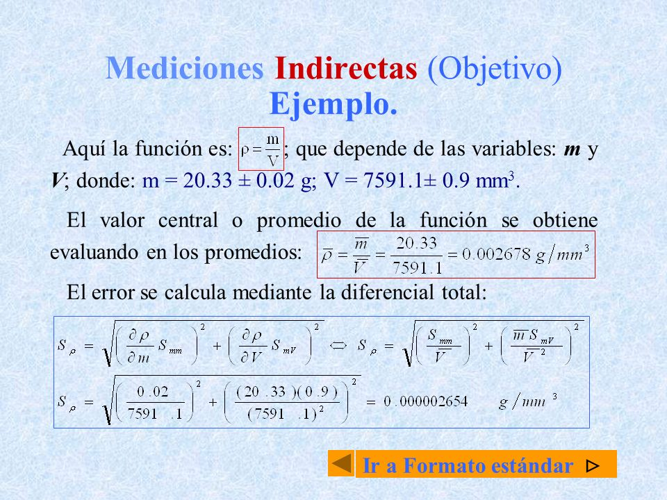 Mediciones Indirectas (Objetivo) Ejemplo.