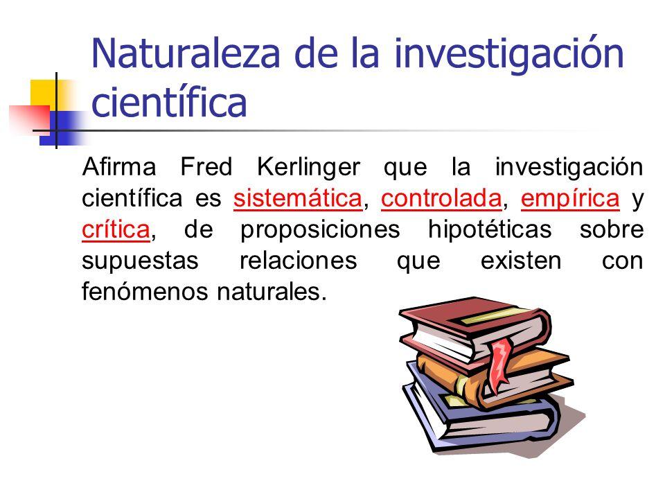 Naturaleza de la investigación científica