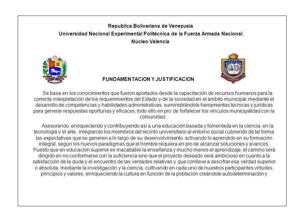 Republica Bolivariana de Venezuela FUNDAMENTACION Y JUSTIFICACION