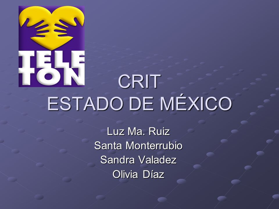 Luz Ma. Ruiz Santa Monterrubio Sandra Valadez Olivia Díaz