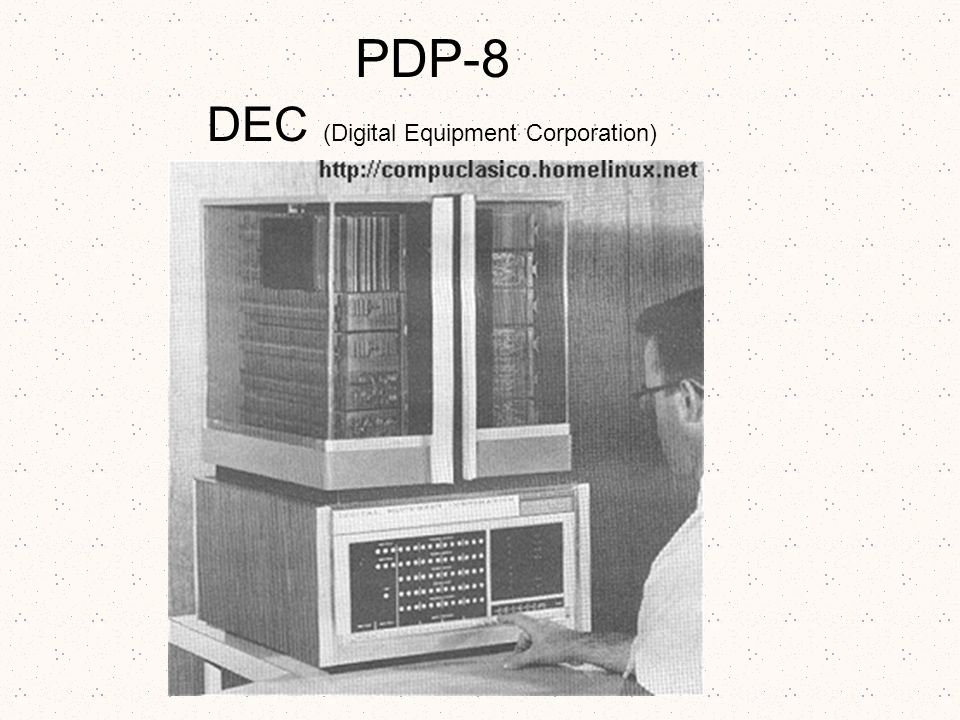 PDP-8 DEC (Digital Equipment Corporation)