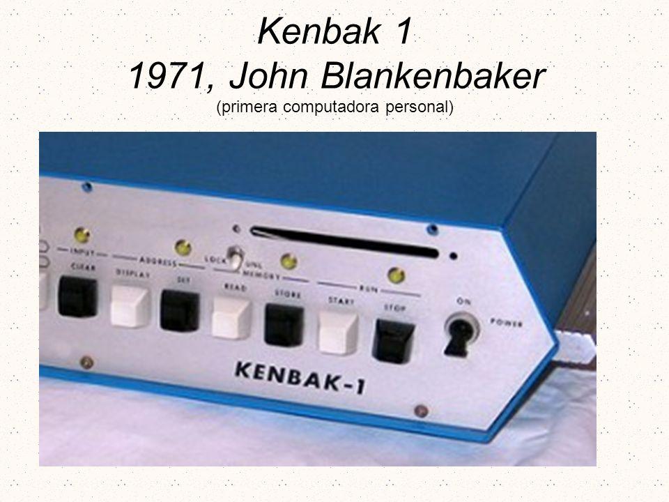 Kenbak 1 1971, John Blankenbaker (primera computadora personal)