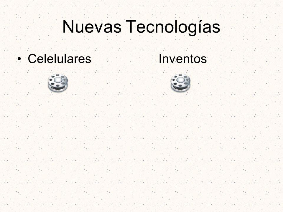 Nuevas Tecnologías Celelulares Inventos