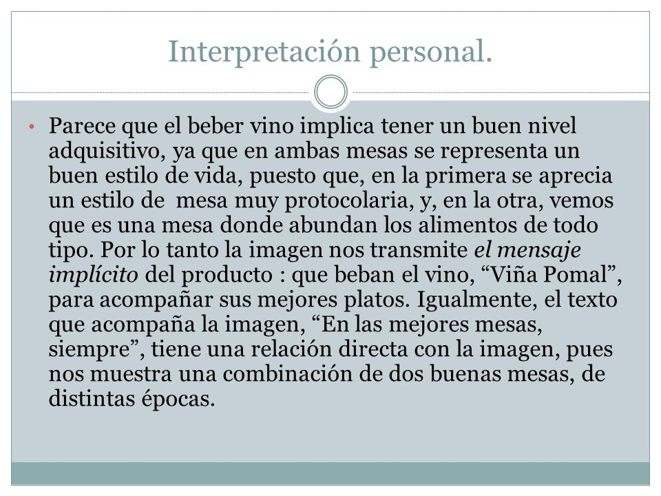 Interpretación personal.