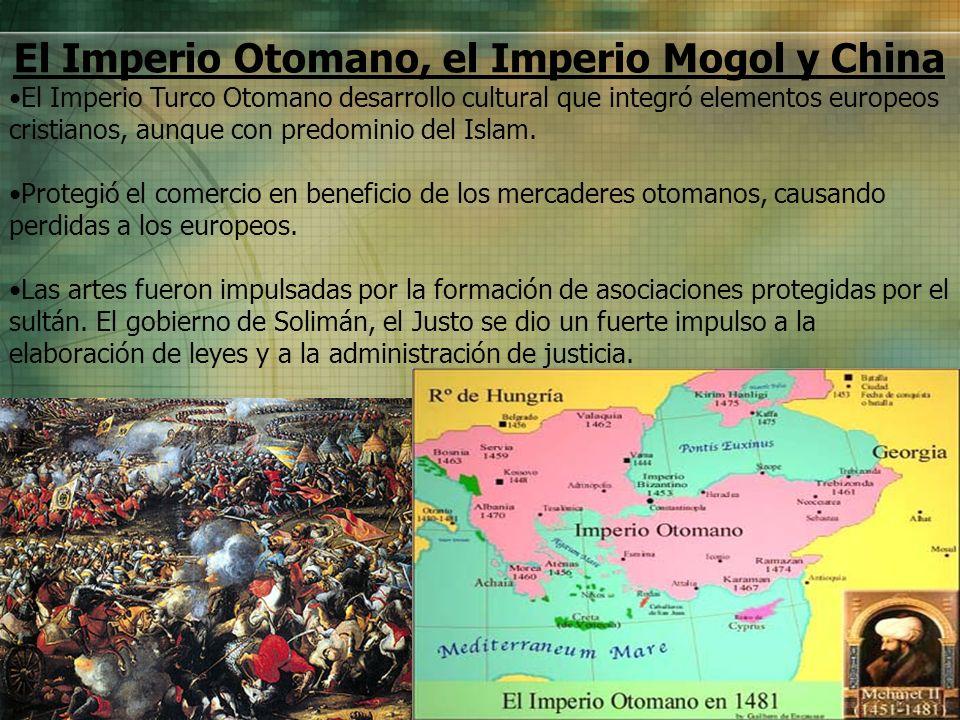 El Imperio Otomano, el Imperio Mogol y China