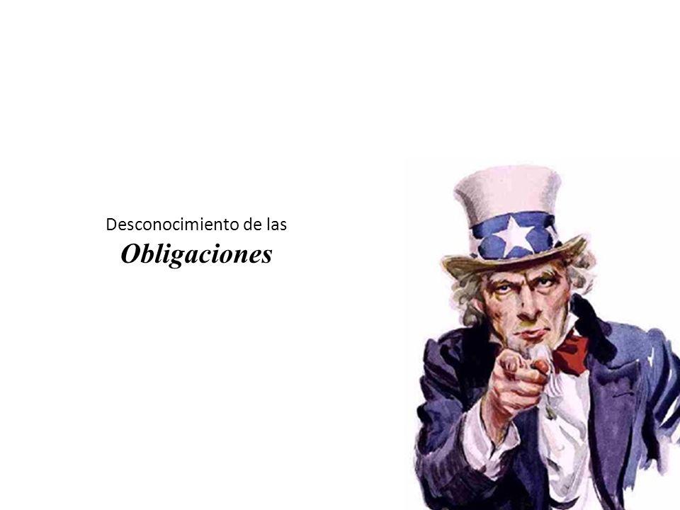 Desconocimiento de las Obligaciones