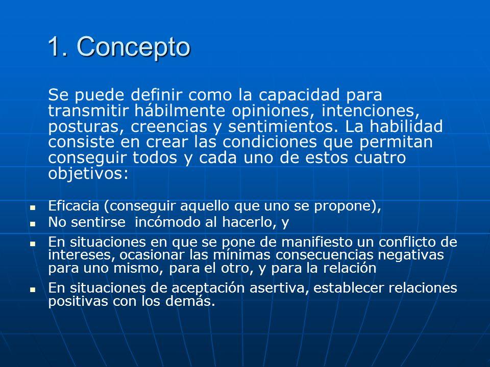1. Concepto Eficacia (conseguir aquello que uno se propone),