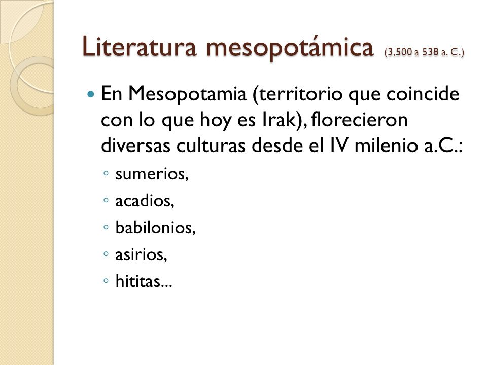 Literatura mesopotámica (3,500 a 538 a. C.)