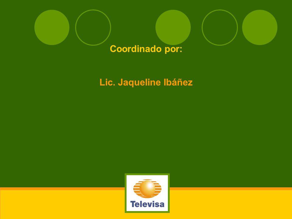 Coordinado por: Lic. Jaqueline Ibáñez