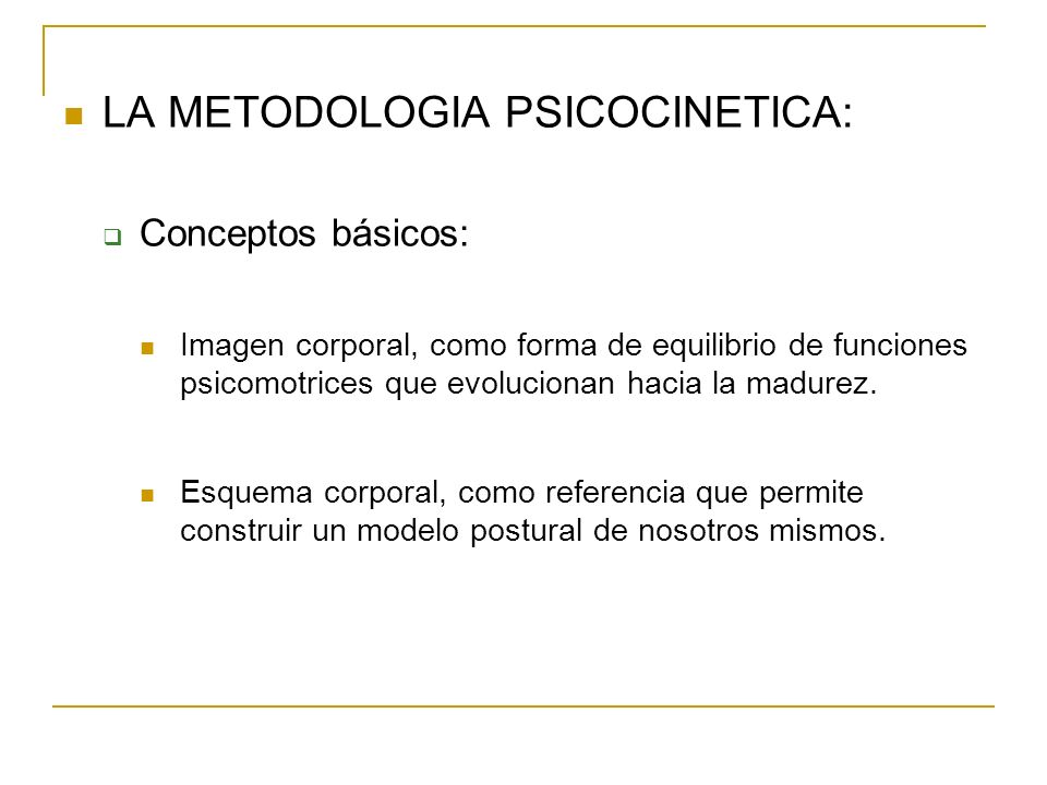 LA METODOLOGIA PSICOCINETICA: