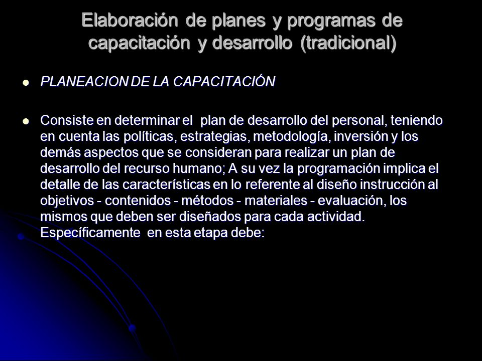 Elaboración de planes y programas de capacitación y desarrollo (tradicional)