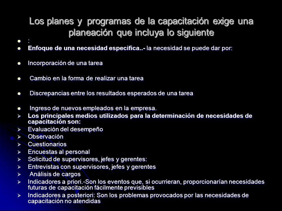 Los planes y programas de la capacitación exige una planeación que incluya lo siguiente