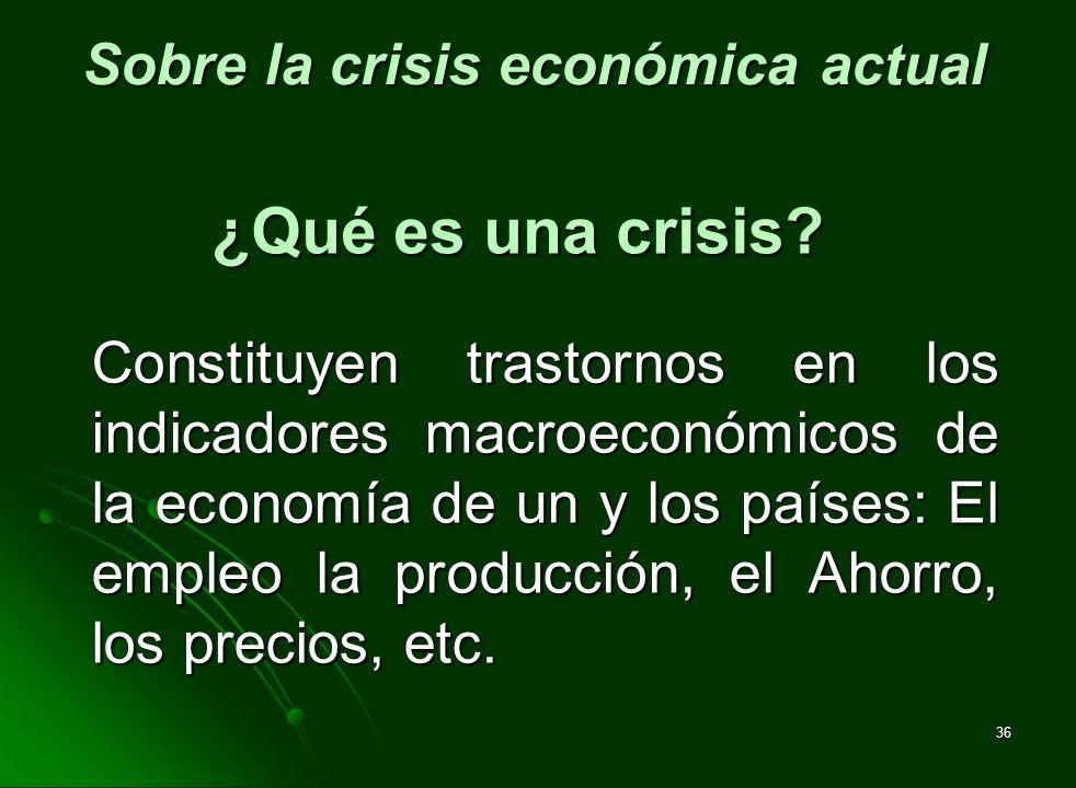 Sobre la crisis económica actual
