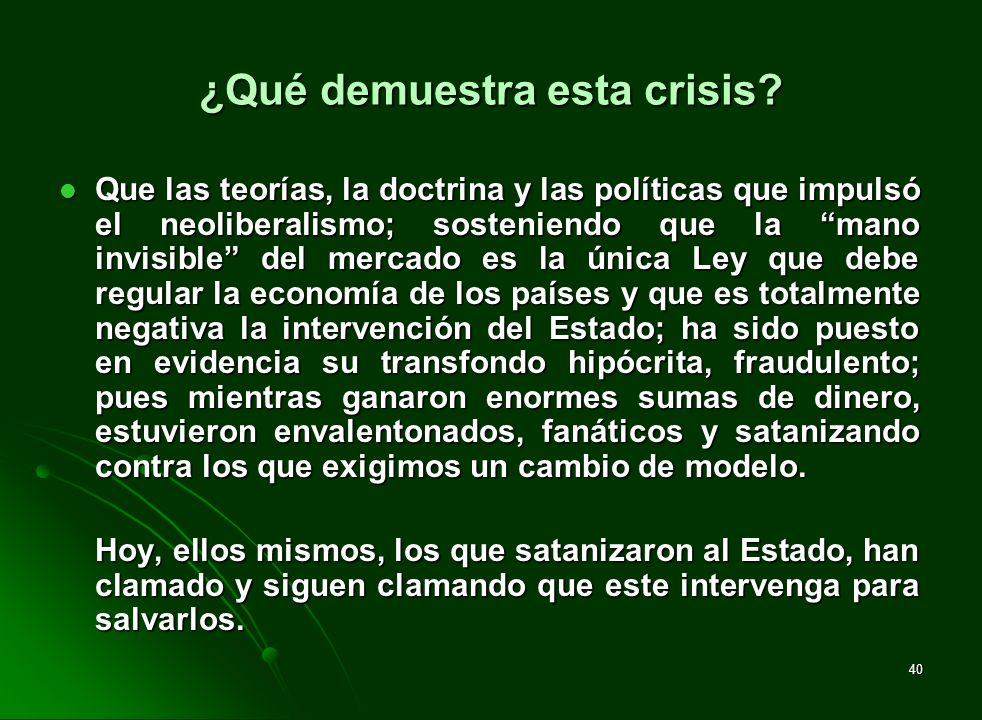 ¿Qué demuestra esta crisis