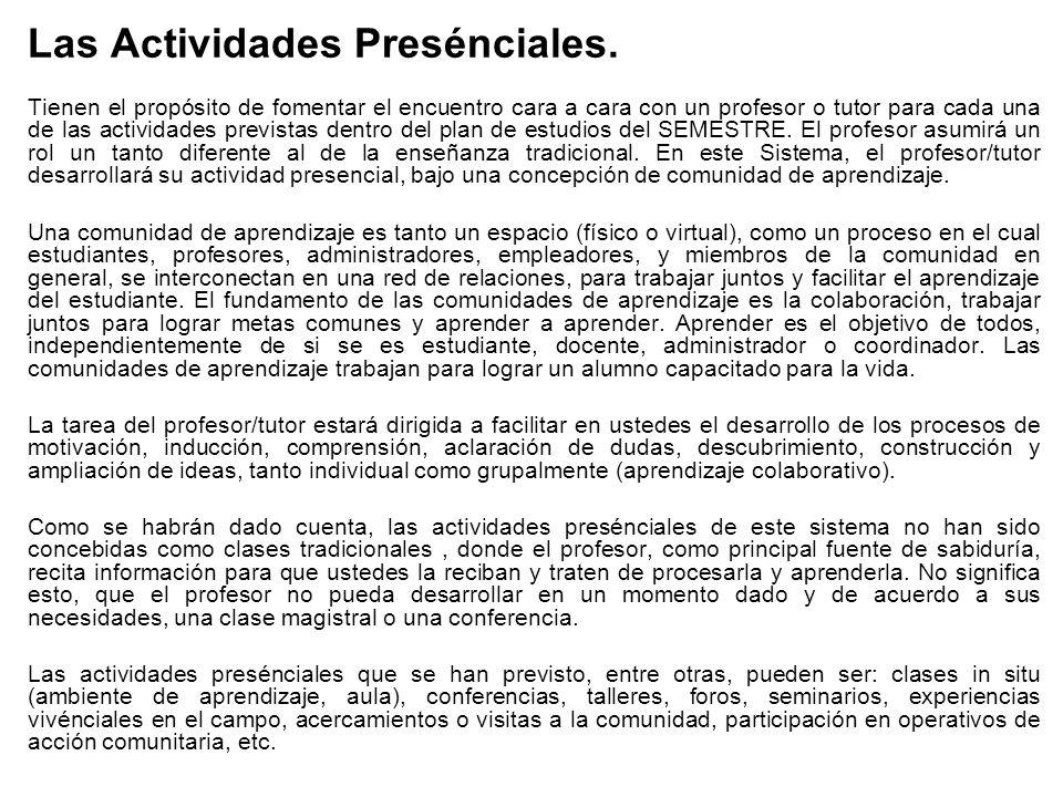 Las Actividades Presénciales.