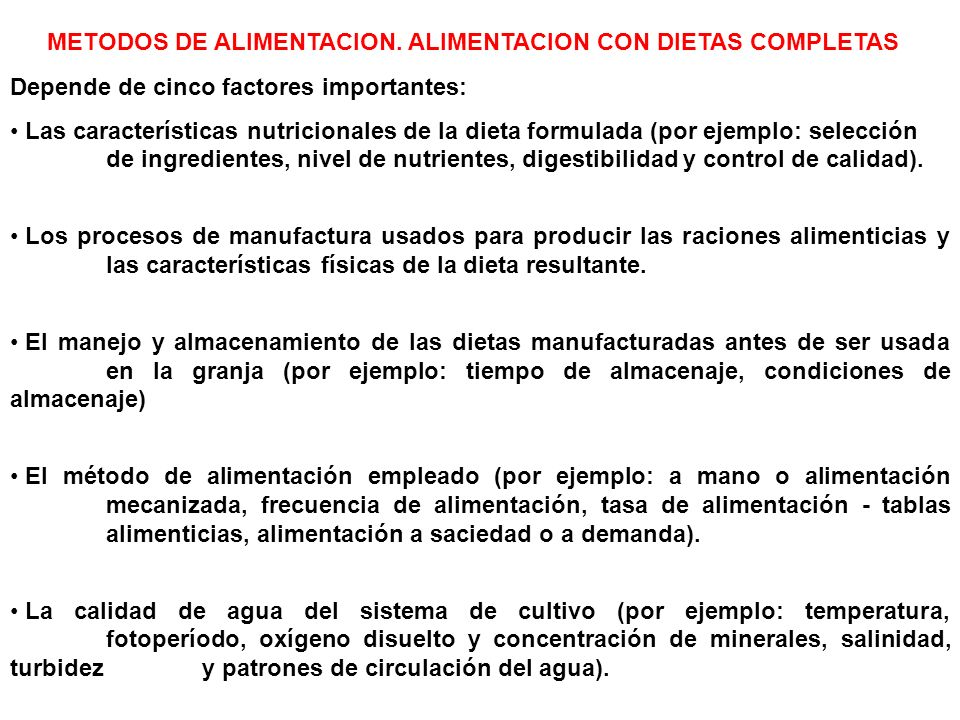 METODOS DE ALIMENTACION. ALIMENTACION CON DIETAS COMPLETAS
