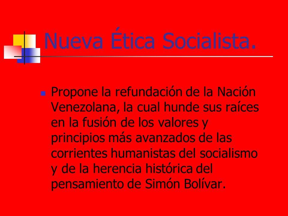 Nueva Ética Socialista.