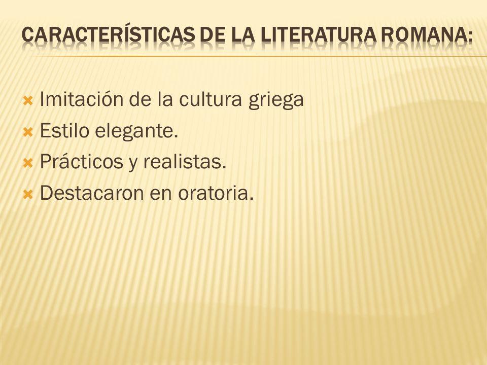 Características de la literatura romana: