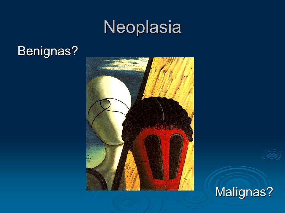 Neoplasia Benignas Malignas