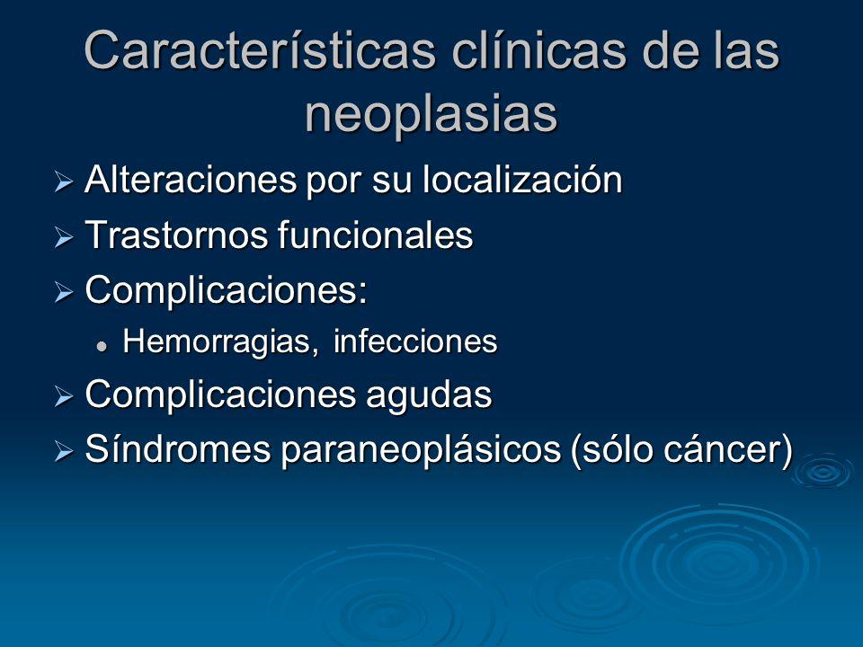 Características clínicas de las neoplasias