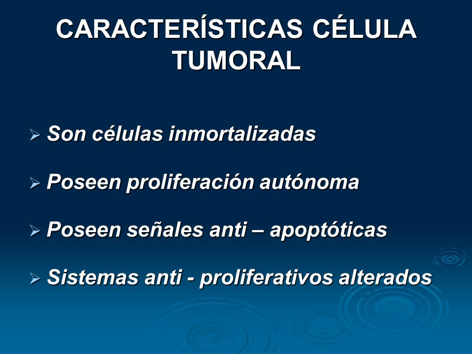 CARACTERÍSTICAS CÉLULA TUMORAL