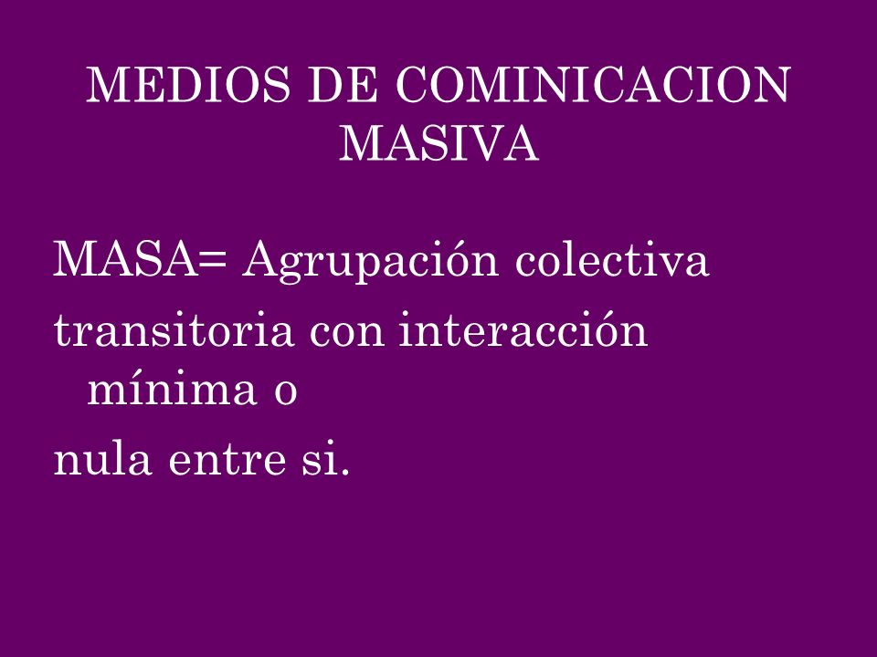 MEDIOS DE COMINICACION MASIVA